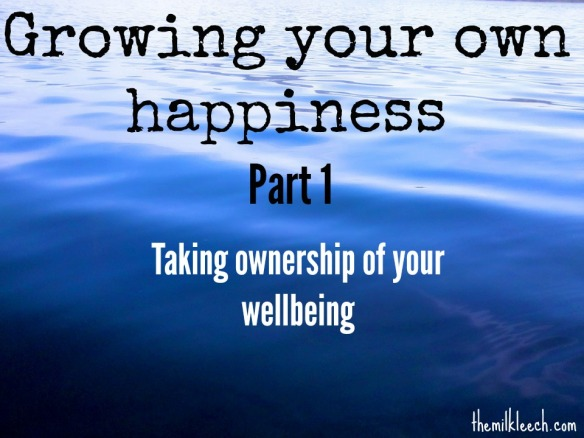 10-28-16-growing-your-own-happiness-part-1-cover